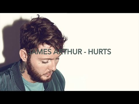 James Arthur  Hurts lyrics