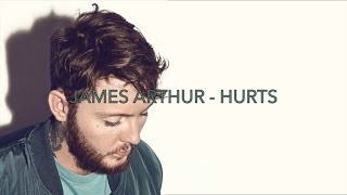 Repeat youtube video James Arthur - Hurts (lyrics)