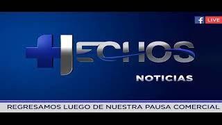 En vivo Noticiero Hechos thumbnail