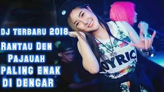 Video DJ TERBARU 2018 RANTAU DEN PAJAUAH FULL BASS (vdj babang dedex oby) 2k18 download MP3, 3GP, MP4, WEBM, AVI, FLV Juli 2018