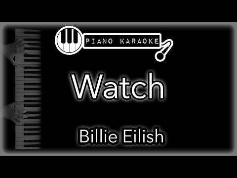 Watch - Billie Eilish - Piano Karaoke (with Lyrics)