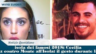 isola dei famosi 2018: Cecilia Rodriguez contro Monte all'Isola: il gesto durante la puntata
