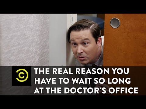 The Real Reason You Have to Wait So Long at the Doctor's Office