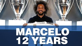 MARCELO | My 12 years with Real Madrid