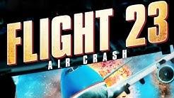Flight 23 - Air Crash (2012) [Action]|Film (deutsch)