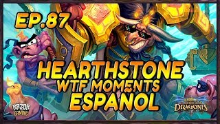 MEJORES MOMENTOS HEARTHSTONE ESPAÑOL 87