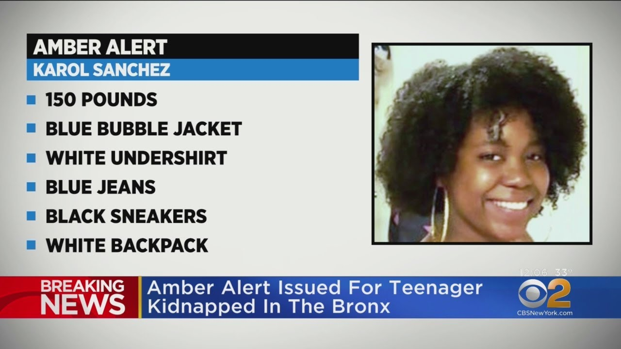 Amber Alert 16 Year Old Girl Karol Sanchez Kidnapped While Walking With Mother In The Bronx Youtube