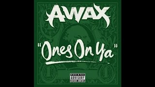 Video A-Wax - Ones On You download MP3, 3GP, MP4, WEBM, AVI, FLV Desember 2017