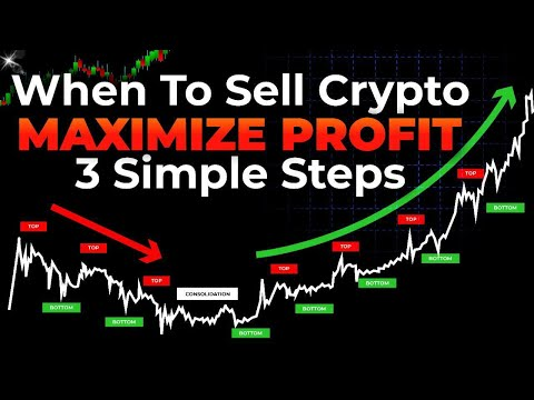 When To Sell Bitcoin \u0026 Altcoins – 3 Simple Steps (MAXIMIZE PROFITS!!)