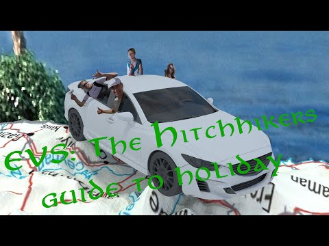 EVS: The hitchhikers guide to holiday (The Film)