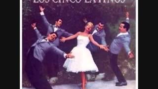 Los Cinco Latinos   Quiéreme siempre