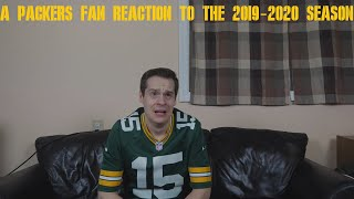 A Packers Fan Reaction to the 2019-2020 NFL Season