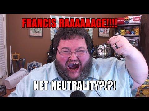 FRANCIS RAAAGE- NET NEUTRALITY?!?!!