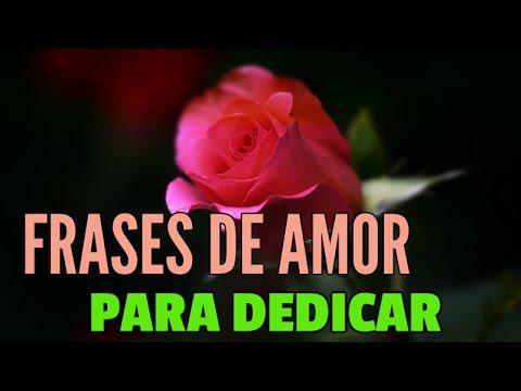 Frases De Amor Bonitas Frases De Amor Para Dedicar A Una Persona