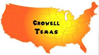 How to Say or Pronounce USA Cities — Crowell, Texas