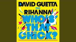 Who's That Chick ? (feat. Rihanna) (Afrojack Remix)