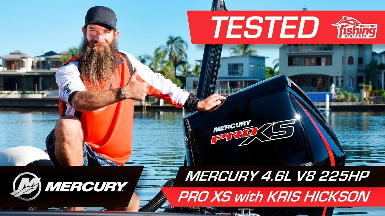 Mercury 4 6L V-8 225 Pro XS | Kris Hickson