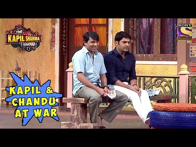 Kapil & Chandu At War - The Kapil Sharma Show
