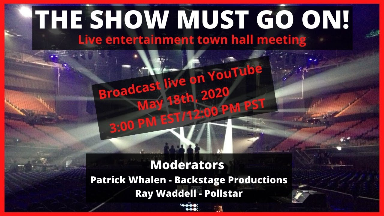 The Show Must Go On (Encore) - Live Entertainment Town Hall