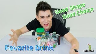Good Shape Good Choice 5 | Favorite Drink