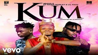 Bravo G - Kum ft. Naira Marley, Lil Kesh