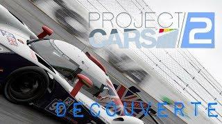 PROJECT CARS 2 DECOUVERTE AU VOLANT FR (PS4 PRO)
