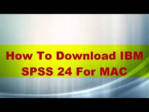 How to download IBM SPSS 24 For MAC
