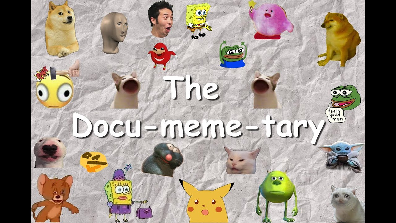 The Docu-meme-tary