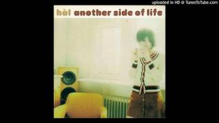 hal - The Another side of Life