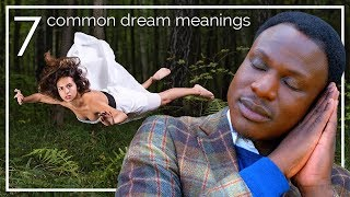7 Common Dream Meanings You Should NEVER Ignore!