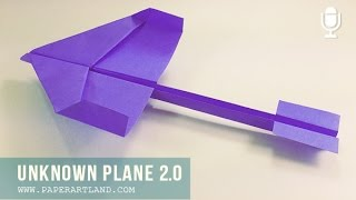 How To Create A New Paper Airplane 2.0 ( Refresh ) | Unknown Plane - High-Glider