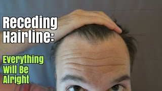 Receding Hairline: Everything Will Be Alright