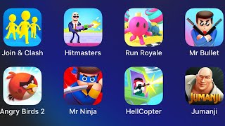 Join & Clash,Hitmasters,Run Royale,Mr Bullet,Angry Birds 2,Mr Ninja,HellCopter,Jumanji Run,
