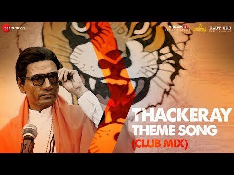 Thackeray | Thackeray Theme (Club Mix) | Nawazuddin Siddiqui & Amrita Rao | Sandeep Shirodkar