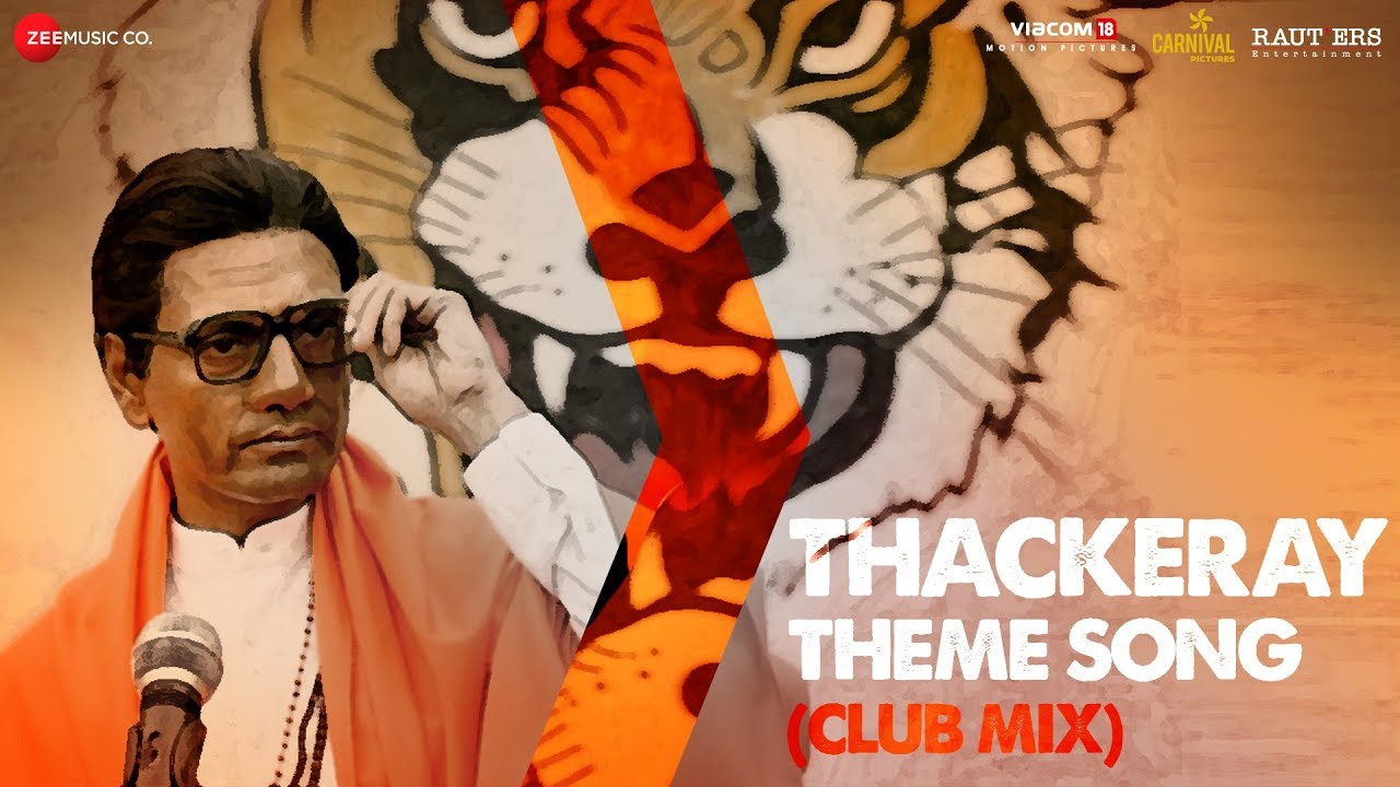 Thackeray | Song - Theme (Club Mix)