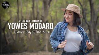 Gambar cover YOWES MODARO - AFTERSHINE   ELNO VIA (Reggae SKA Verson)