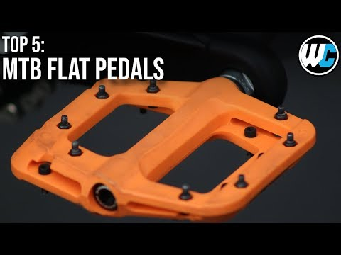 Flat Pedals - Our Top 5 Picks!