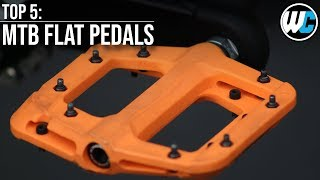 Flat Pedals - Our Top 5 Picks
