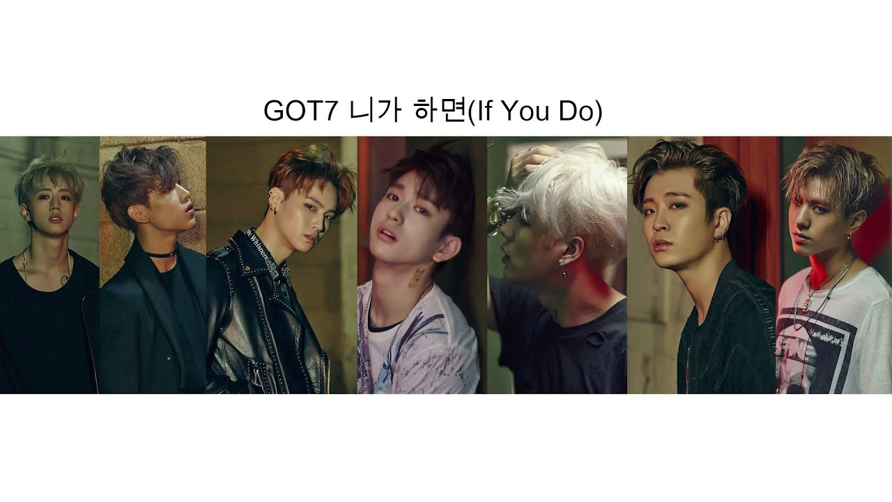 Audio GOT7 If You Do Mp3
