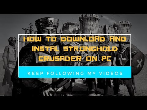 Cara Download & Instal Game STRONGHOLD CRUSADER DI PC (100%work) !!
