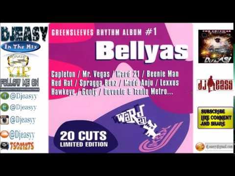Bellyas Riddim Mix  FULL 1999 (Mentally Disturbed) Mix By Djeasy