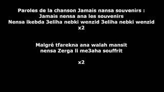 Cheb HASNI Jamais nansa souvenirs Lyrics