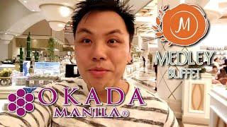 Medley Buffet at Okada Casino in Manila
