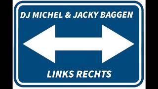 Dj Michel - Links Rechts (Limburgse Versie) (2015)
