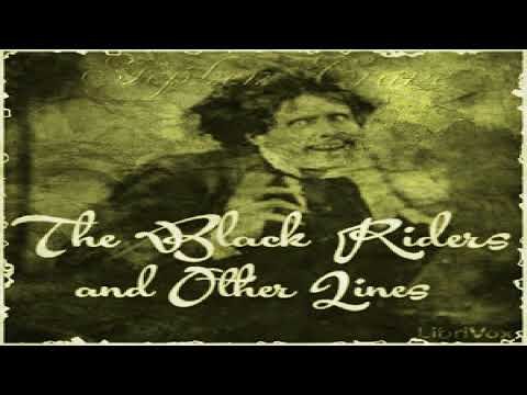 Black Riders and Other Lines | Stephen Crane | Free Verse | Talking Book | English
