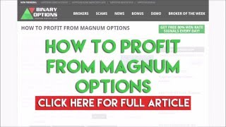How To Profit From Magnum Options