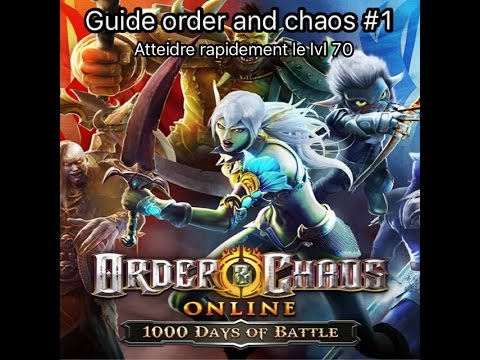 Guide Lvl 1-70 Fr Order And Chaos