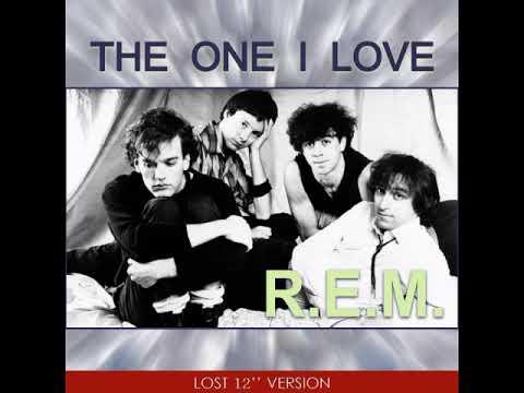 R E M - The One I love (Lost 12'' Version)