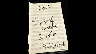 Spiral in the Life(2007)-山本裕太(Yuta Yamamoto) 山本裕太(Yuta Yama...