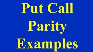 Put Call Parity Examples